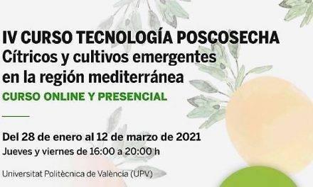 Inscripciones abiertas al IV Curso Tecnología Poscosecha – Cítricos y cultivos emergentes en la región mediterránea